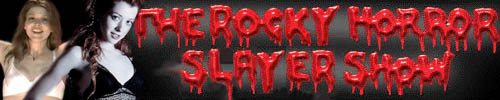 The Rocky Horror Slayer Show